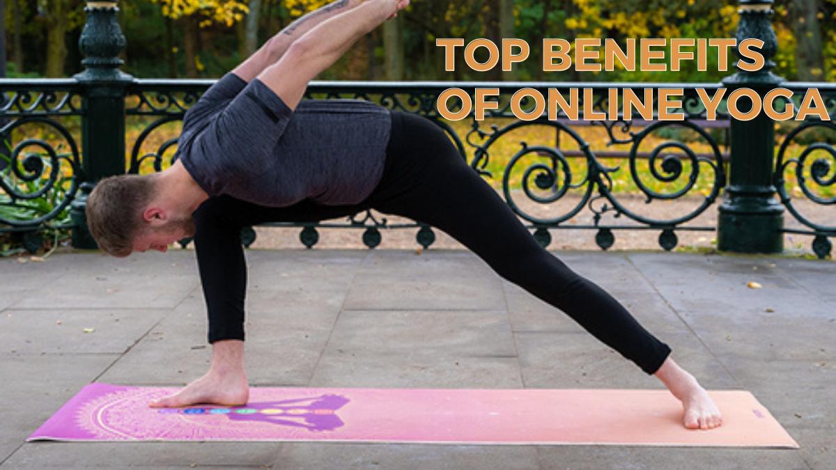 Top Benefits of Online Yoga